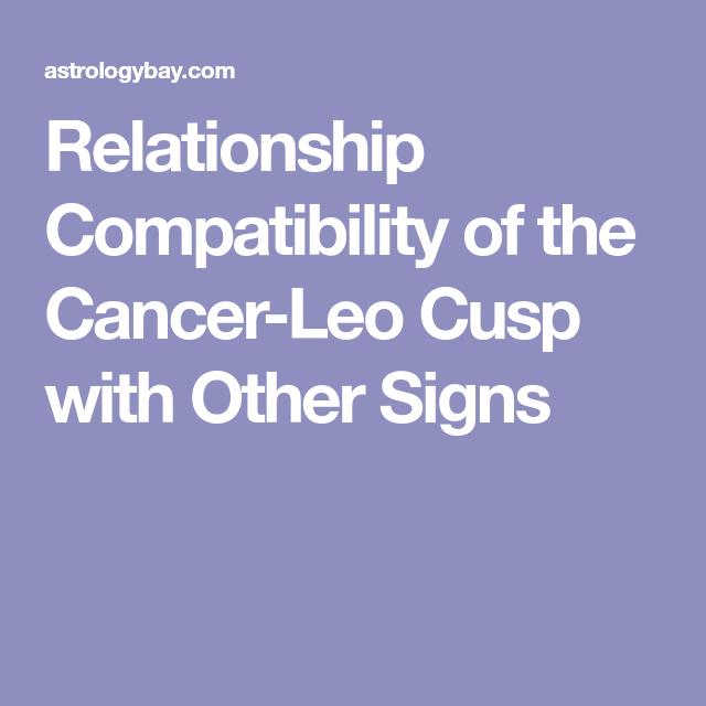 Cancer leo cusp dating leo male