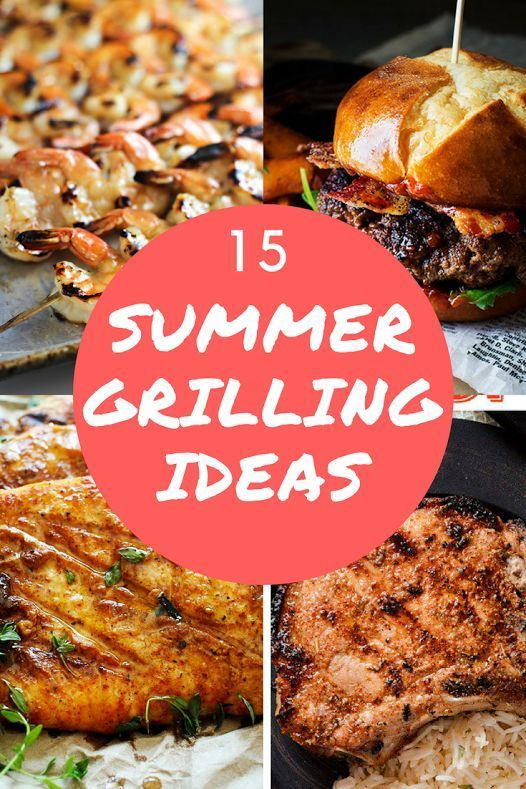 15 Summer Grilling Ideas Check It Out Grilling Bbq Healthy