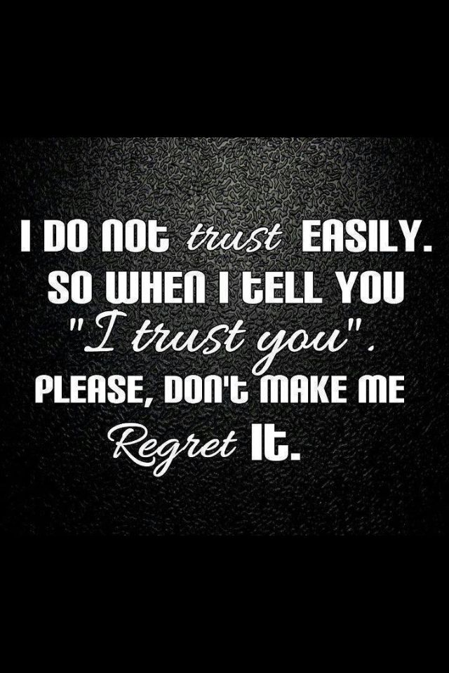 Its Sad U Cant Trust Anyone Anymore True Trust Quotes