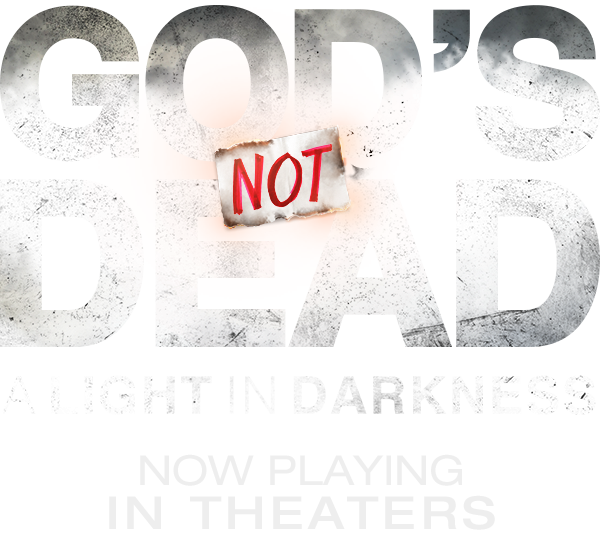 God S Not Dead A Light In Darkness Official Site In Theaters March 30 Gods Not Dead God Dead