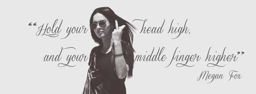 Hold your head high and your middle finger higher