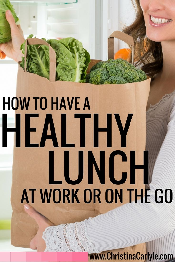 Healthy Lunch:  Tips on how to eat a healthy lunch at work or on the go.