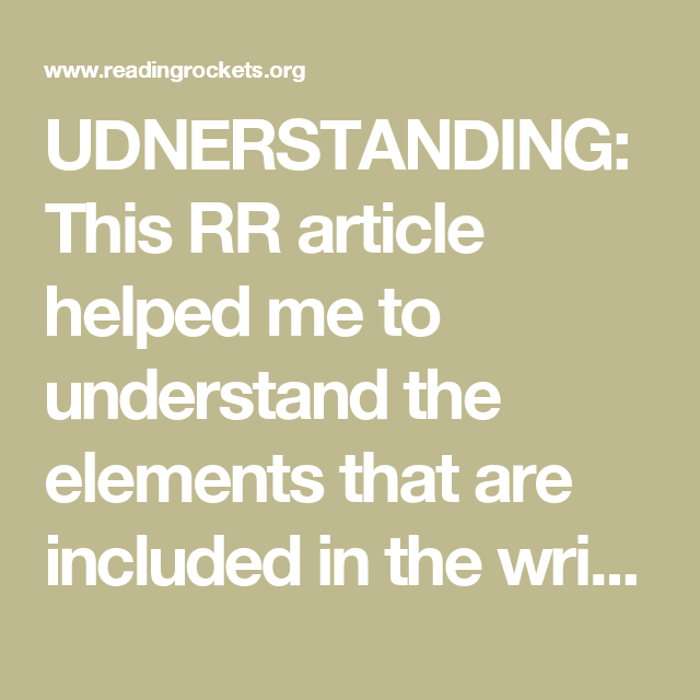 UDNERSTANDING: This RR article helped me to understand the elements that are included in the writing process. This also clearly outlines barriers to writing for students, which helped me to understand how to help students overcome them.