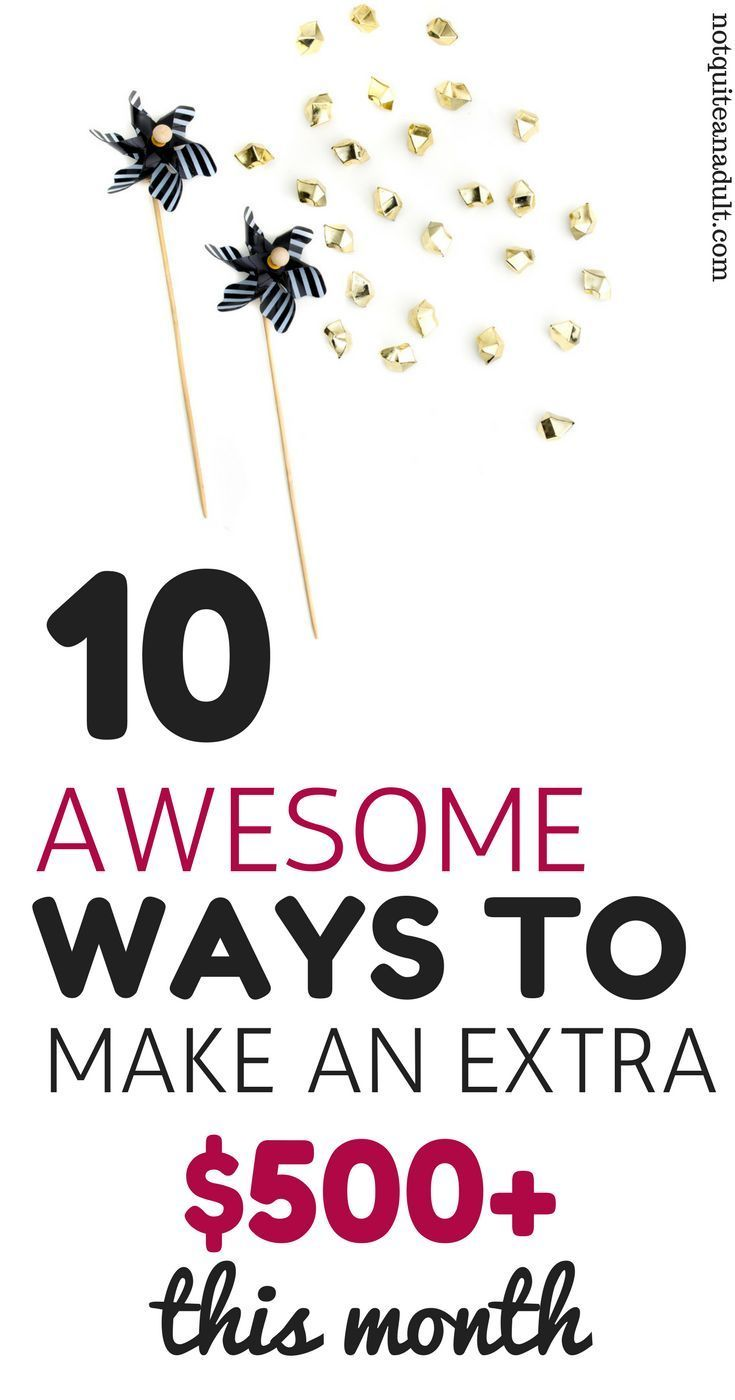 10 Ways to Make an Extra $500+ This Month | Here are some really ...