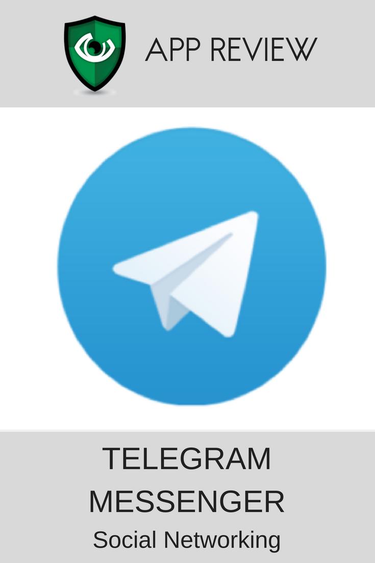 Telegram Messenger App Review for Parents App reviews