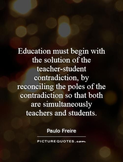 Quotes On Education Paulo Freire Quotes & Sayings 80 Quotations  Education .