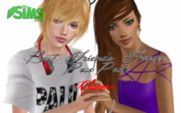 Best friends forever poses by Clover - Sims 3 Downloads CC