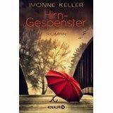 lenisvea's Bücherblog: Hirngespenster von Ivonne Keller