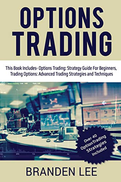 Options Trading: This Book Includes- Options Trading
