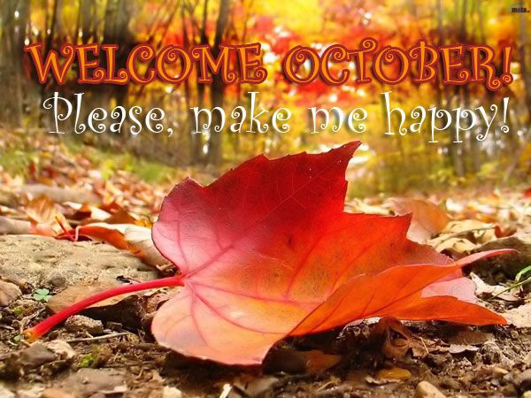Welcome October Quotes Quote Months October Hello October