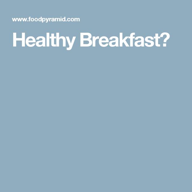 Healthy, Breakfast, Healthy Eating