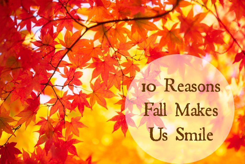 10 Reasons Fall Makes Us Smile