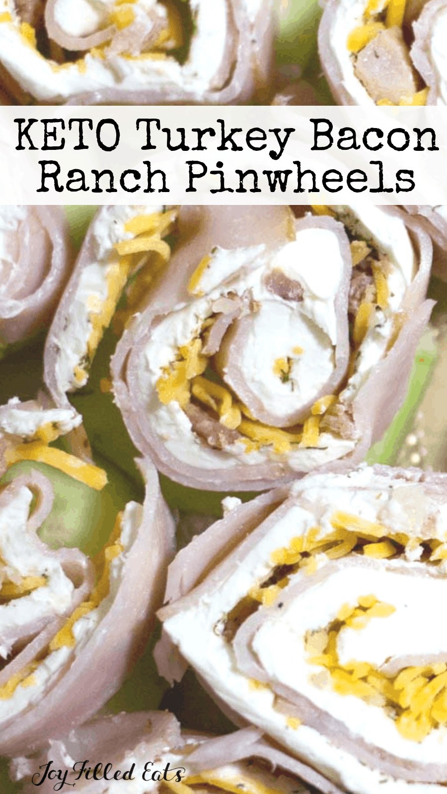 Turkey Bacon Ranch Pinwheels - Keto, Low Carb, Gluten-Free, Grain-Free, THM S - These are a crowd-p