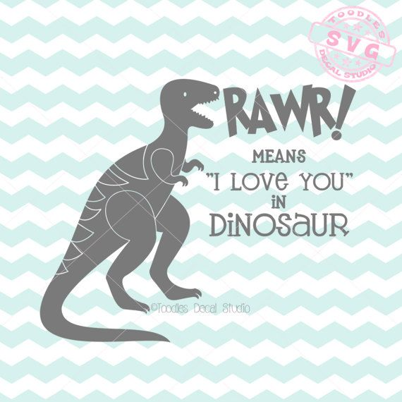 Download Rawr means I love you in Dinosaur SVG Vector by ...
