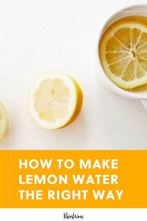 How to Make Lemon Water (Because You Might Be Doin