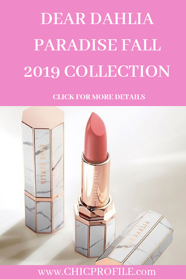 Dear Dahlia Paradise Fall 2019 Collection Latest makeup