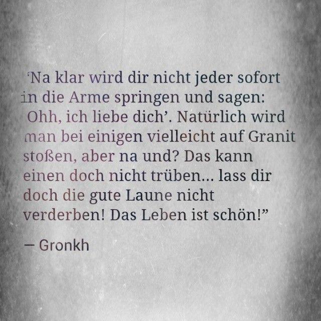 Ich mag Gronkhs Zitate