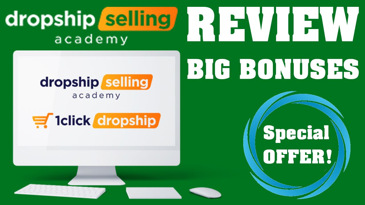 Dropship Selling Academy Review – Build A 6-Figure Shopify