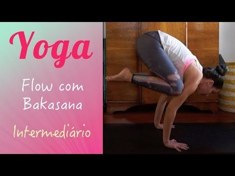 flow com a pose do corvo  bakasana  youtube  yoga flow