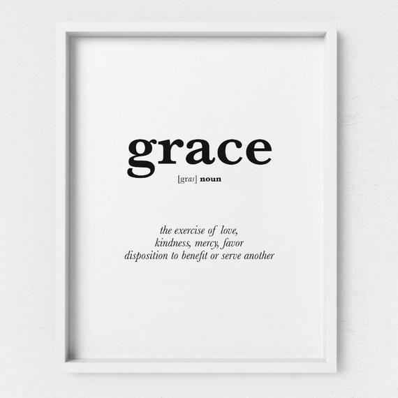 Grace Definition Wall Art - Christian Wall Art Print - Amazing Grace Printable - Grace Name - Faith Poster