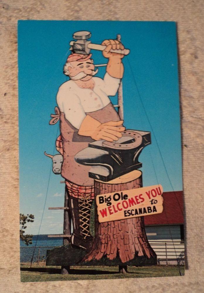 Postcard Mi Big Ole Welcomes You To Escanaba Michigan Vintage