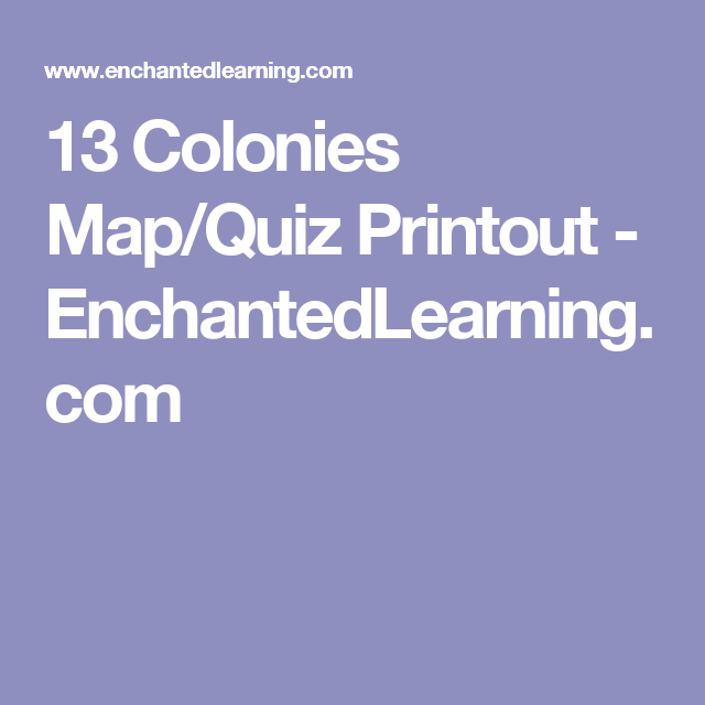13 Colonies Map/Quiz Printout - EnchantedLearning.com | English ...