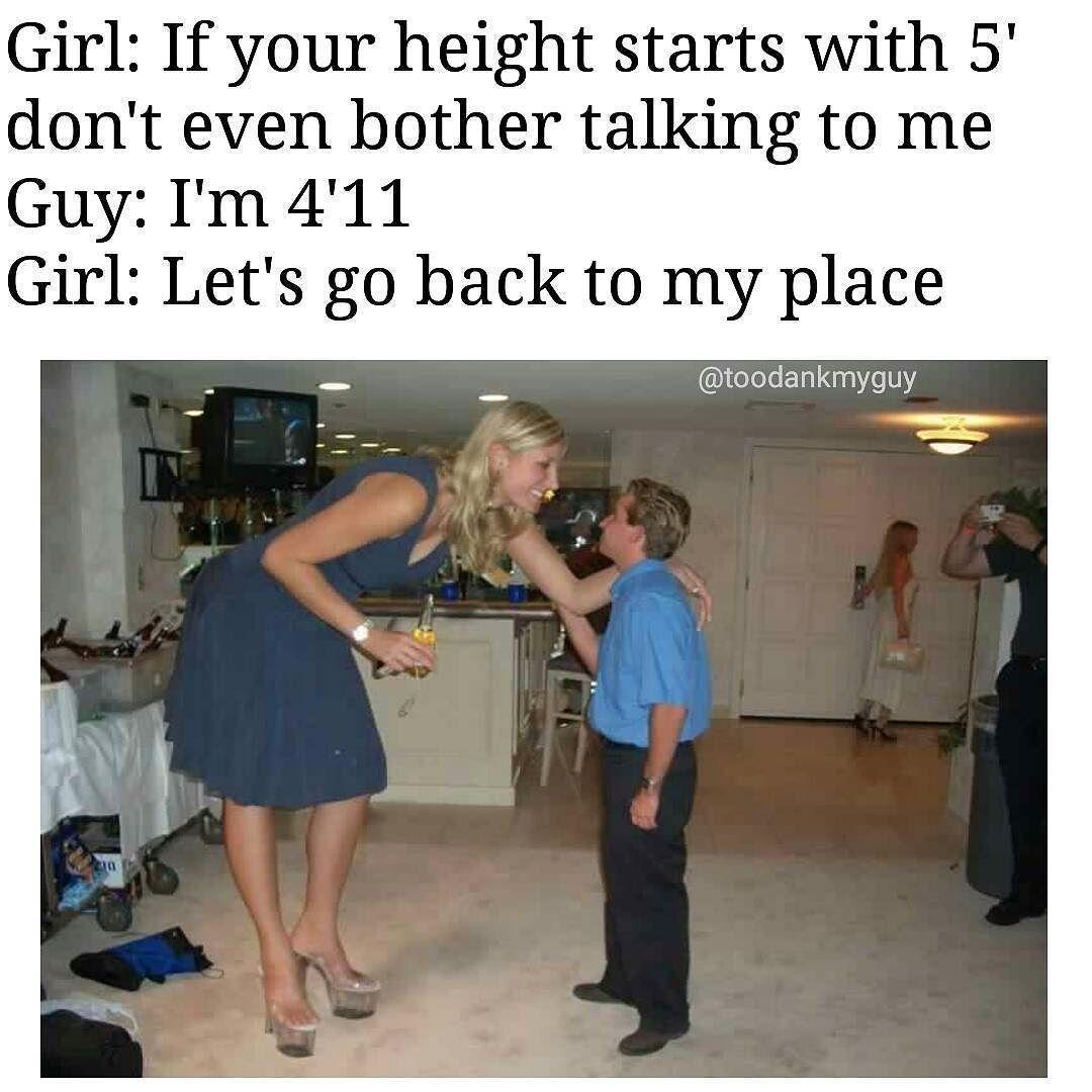 From Toodankmyguy Every Girls Weakness Ifonly Comedy Laughs Sarcasm Instafun Lol Fun Memes Lmao Smile J Tall Women Tall People Tall Girl Short Guy