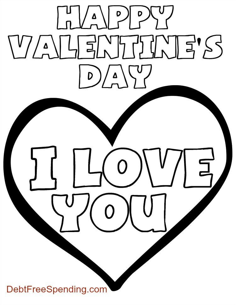 Valentine S Day I Love You Coloring Page Debt Free Spending Valentines Day Coloring Page Valentines Day Coloring Valentine Coloring Pages