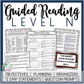 Guided Reading Lesson Plans Level N  Work Objectives Guided