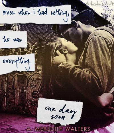 One Day Soon by A. Meredith Walters