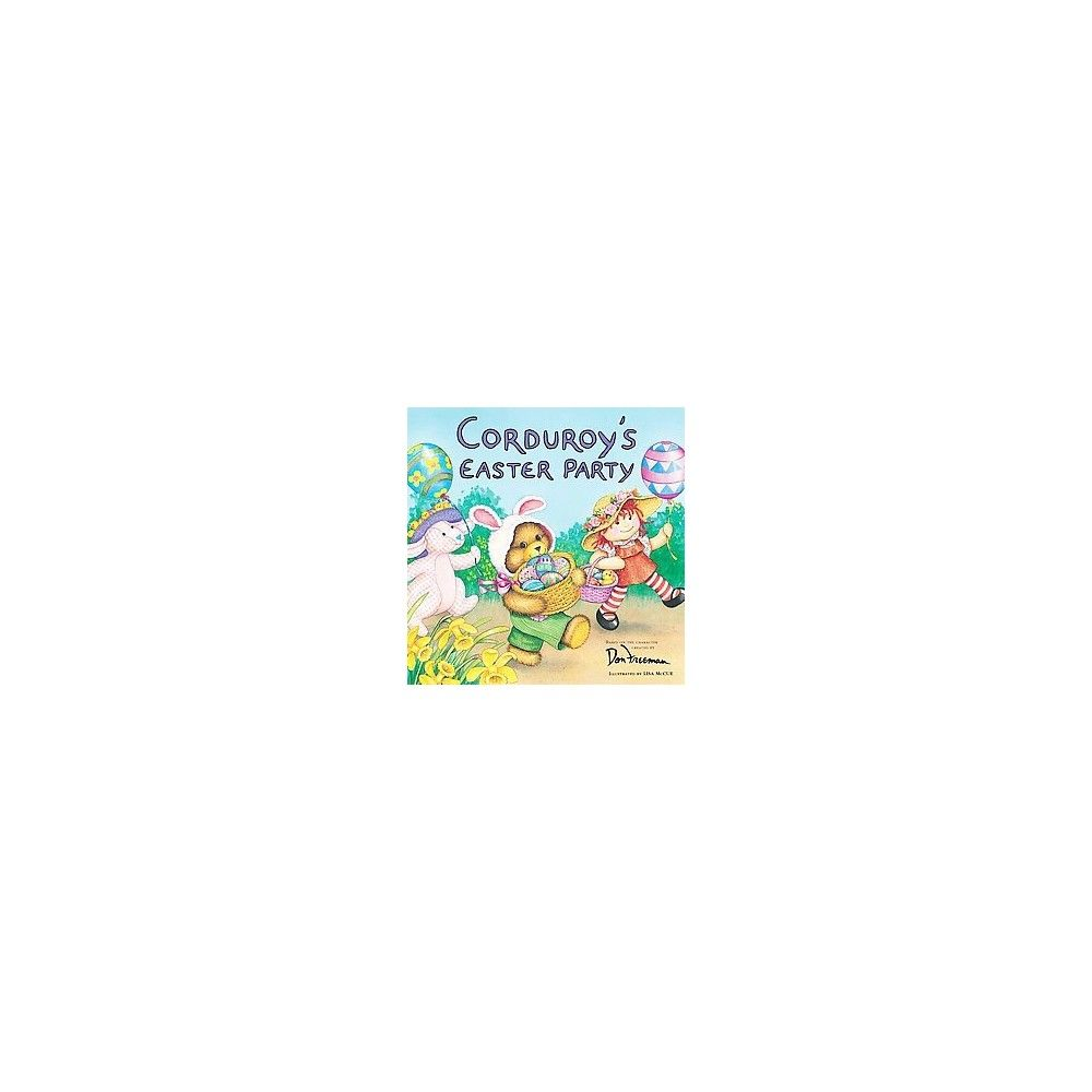 Corduroy's Easter Party ( Corduroy) (Paperback)