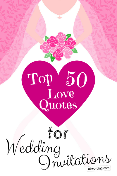 Famous Wedding Quotes Endearing Top 50 Love Quotes For Wedding Invitations  Wedding Weddings And . Design Ideas