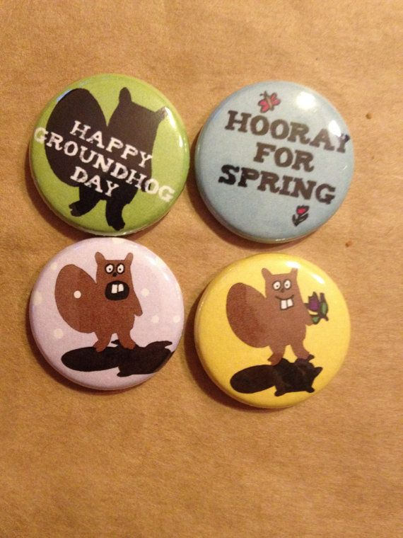 Happy groundhog day Fourpack of oneinch buttons by BeaverButtons, $5.00