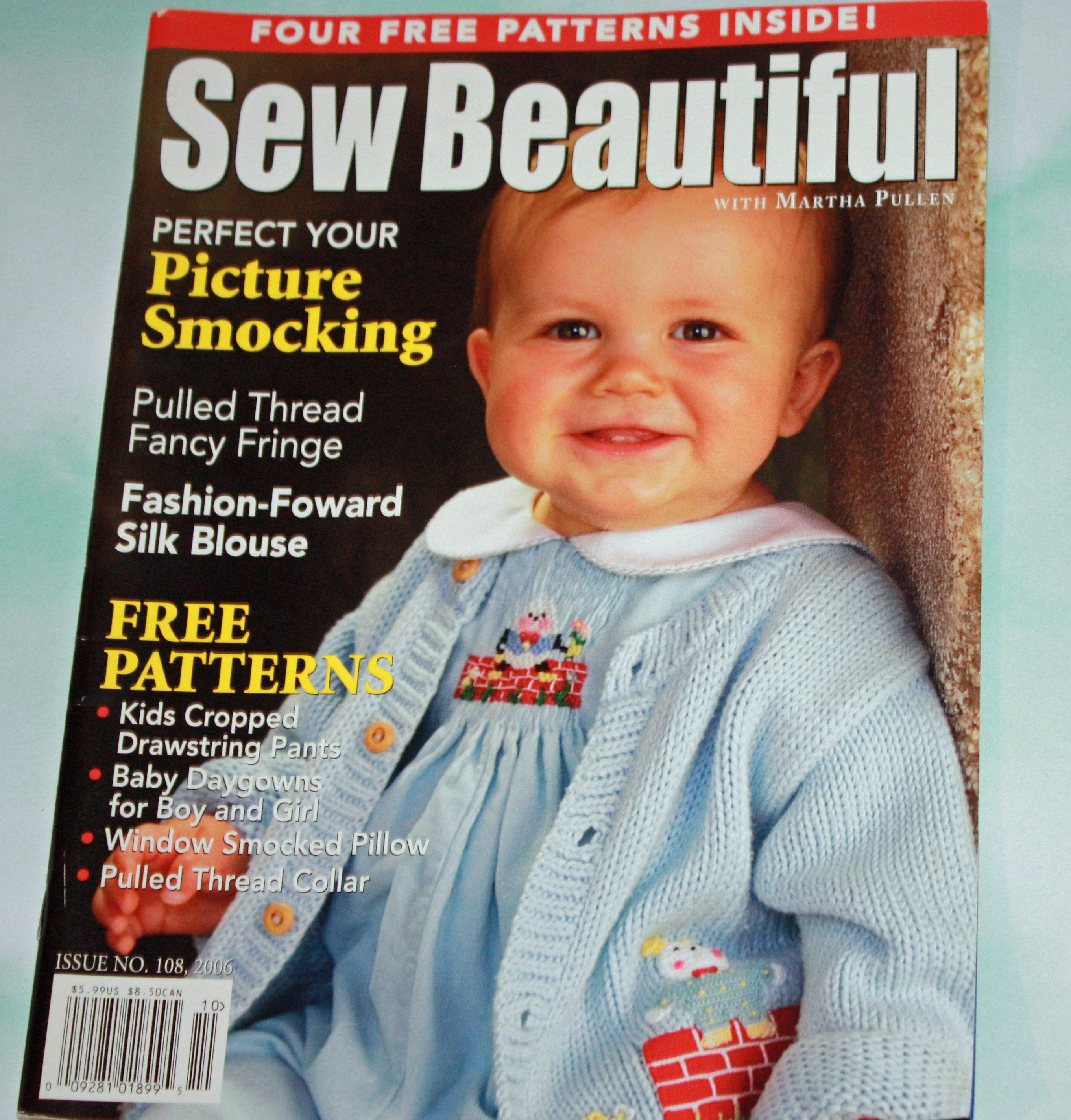 Sew Beautiful Magazine Issue No 108 2006 4 Free Patterns Kids Pants Baby Daygowns Smocked Pillow Col Heirloom Sewing Childrens Sewing Patterns Smocking