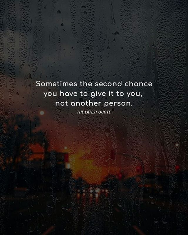Give Yourself A Second Chance Lol Love Out Loud Chance Quotes