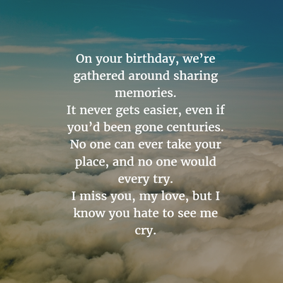 30 Sweet Birthday Quotes For Dead Husband Enkiquotes Sweet Birthday Quotes Grieving Quotes Heaven Quotes Memories