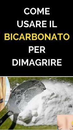 bicarbonato per bruciare il grasso della pancia