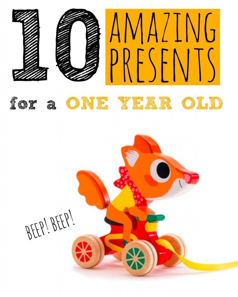 10 Amazing Gifts For One Year Old Babies
