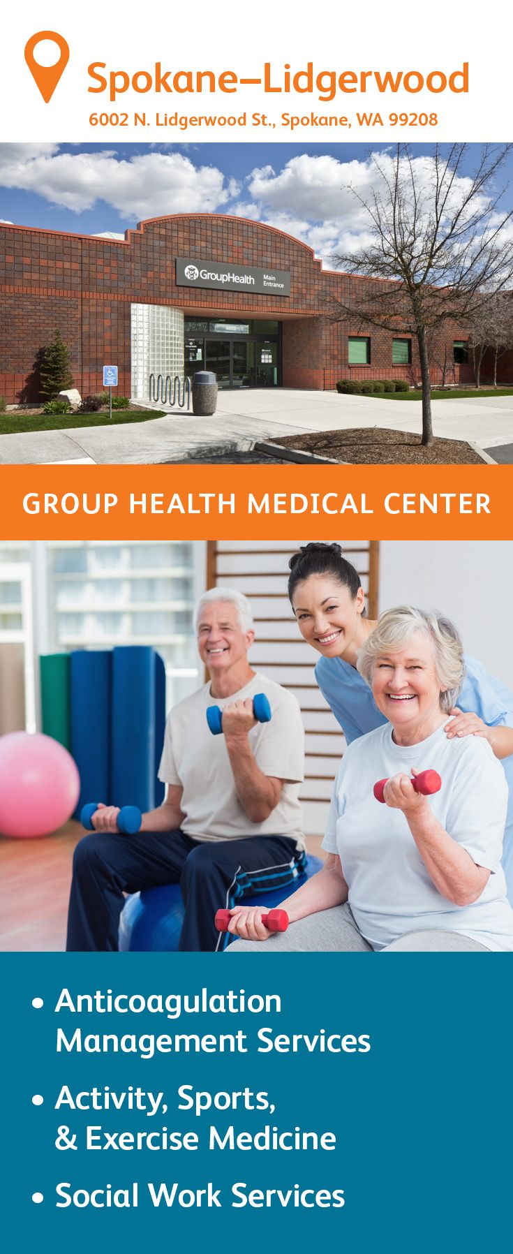The Group Health Lidgerwood Medical Center in Spokane