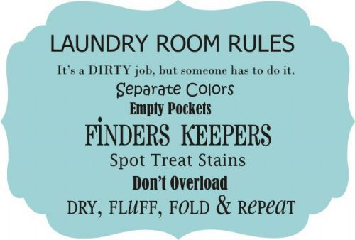 Laundry Room Rules Laundry Room Quotes Laundry Room Laundry Room Colors