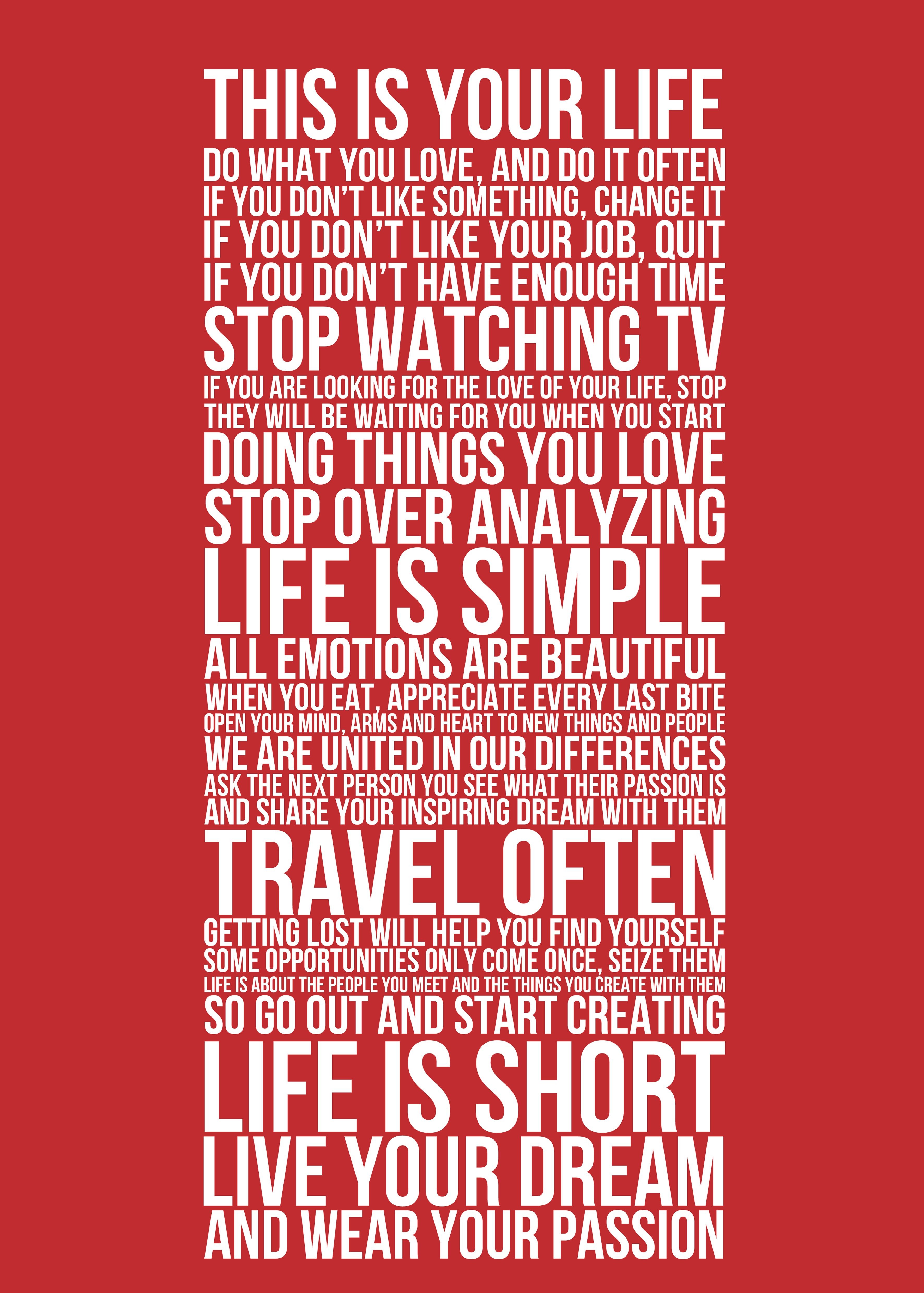 This Is Your Life Quote Poster This Is Your Life Uplifting Your Spirit  Pinterest  Wisdom