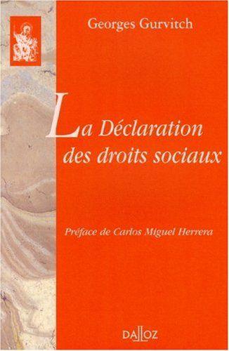 Amazon Fr La Declaration Des Droits Sociaux Georges Gurvitch Carlos Miguel Herrera Livres Declaration Droit Preface