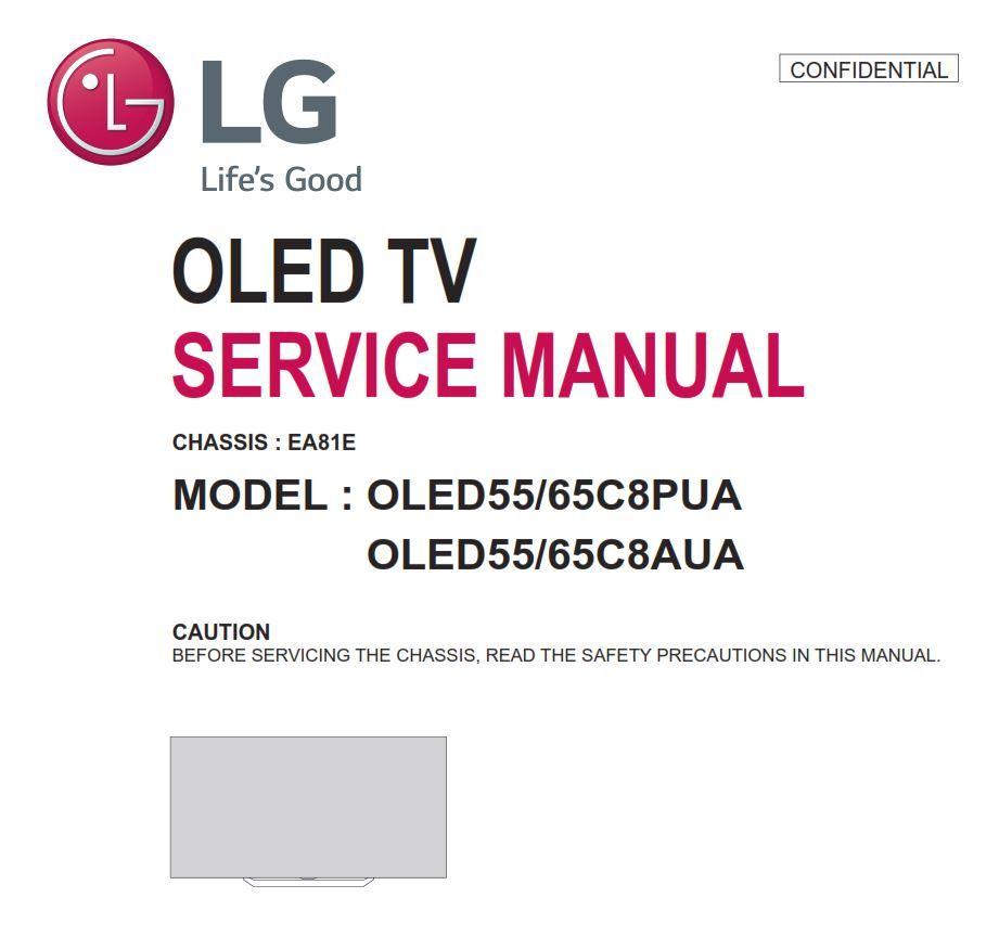 LG OLED65C8PUA OLED55C8PUA CHASSIS : EA81E 4K Ultra HD Smart