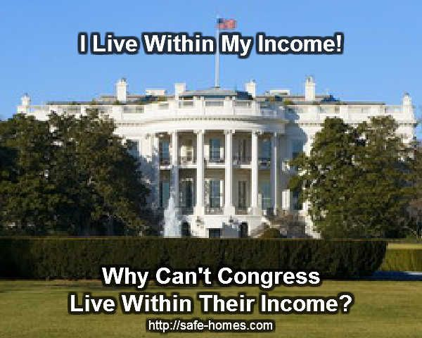 It is Time For Congress To Do Their Job and Stop Being Egomaniacs. http://safe-homes.com