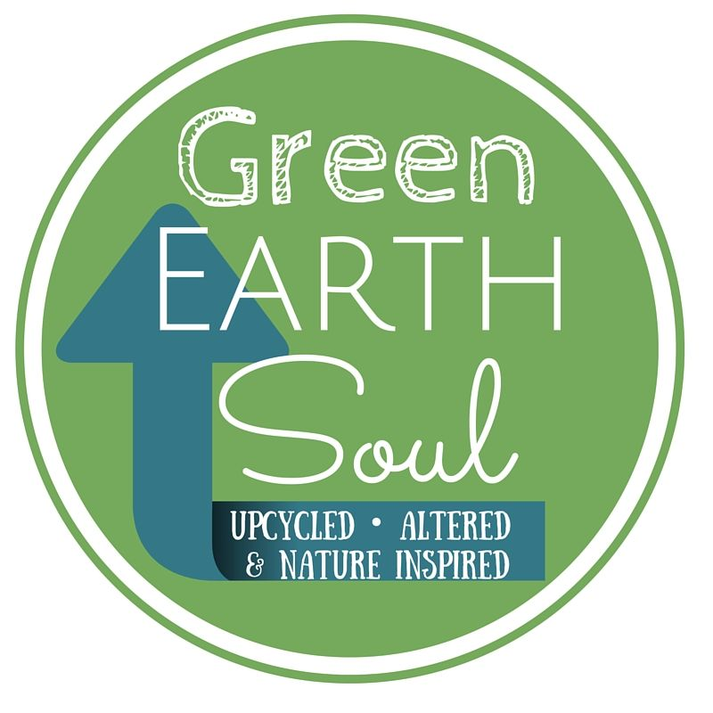 Green Earth Soul - upcycling one item at a time. #upcycling #repurposins #upcyclinglife #oneearth
