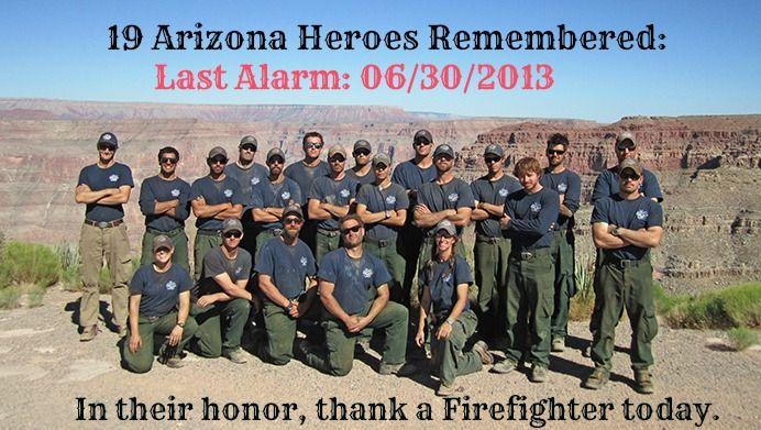 Arizona Firefighters Firefighters Firemen Hometown Heroes Firefighter Granite Mountain Hotshots