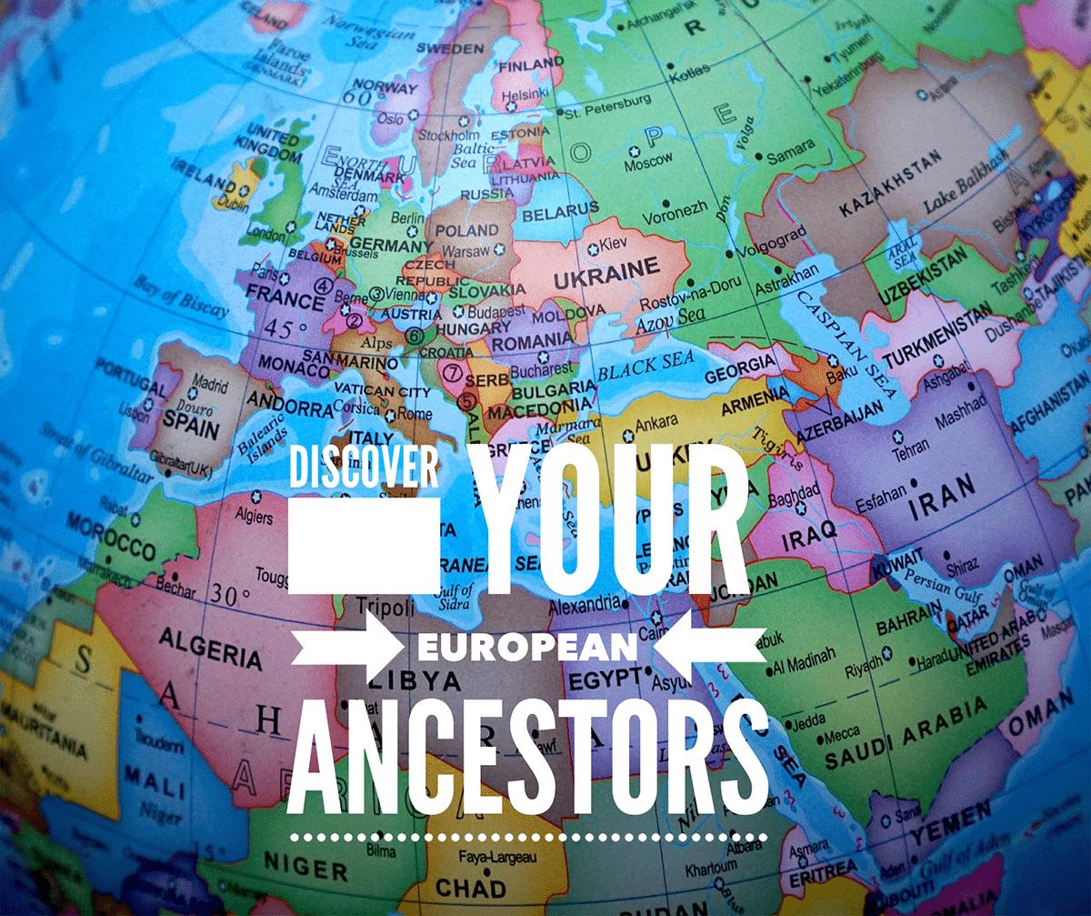 Discover Your European Ancestors World