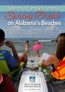 Put Sun And Sand In Your Gps This Spring Break Make Way To Gulf Ss Orange Beach For Family Friendly Beaches Fun