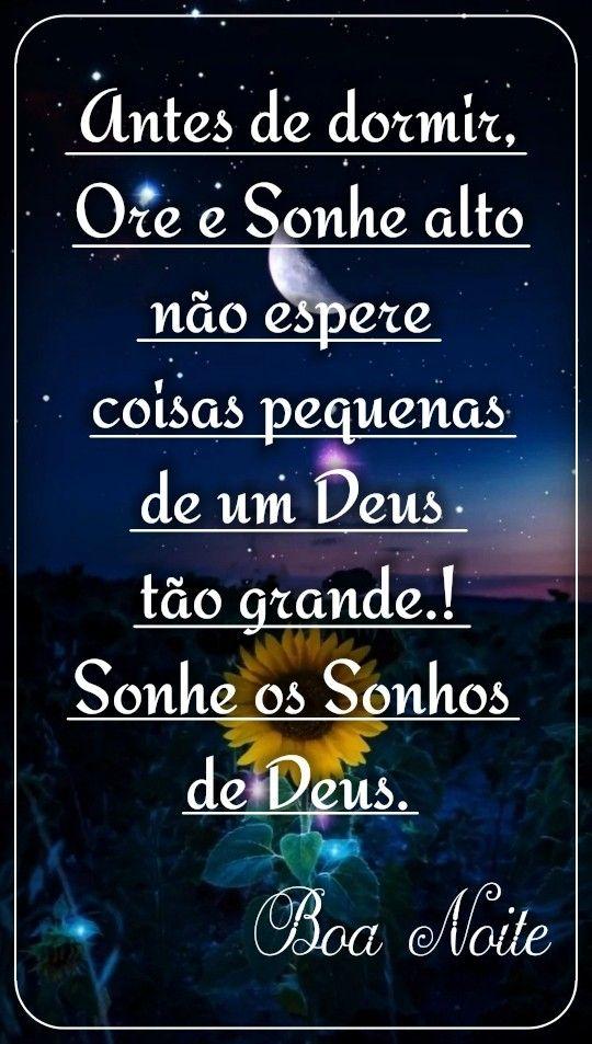 Pin De Roh B Em Bom Dia Boa Tarde E Boa Noite Sonhos De Deus