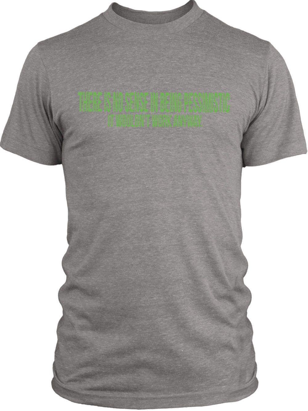 Big Texas There Is No Sense in Being Pessimistic (Green) Vintage Tri-Blend T-Shirt